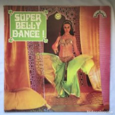 Discos de vinilo: SUPER BELLY DANCE 1976 LEBANON. Lote 195102563