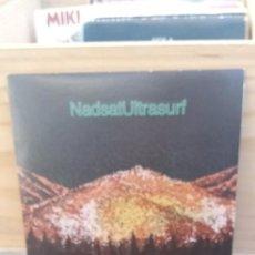 Discos de vinilo: NADSAT ULTRASURF. Lote 195102695