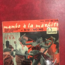 Discos de vinilo: MAMBO A LA MACHITO SINGLE EP. Lote 195104270