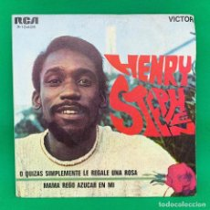 Discos de vinilo: HENRY STEPHEN - O QUIZAS SIMPLEMENTE LE REGALE UNA ROSA - MAMA REGO AZUCAR EN MI -SINGLE VG+. Lote 195104493