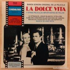 Discos de vinilo: LA DOLCE VITA (Y OTRAS PELÍCULAS DE FELLINI) NINO ROTA. Lote 195104602