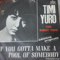 Discos de vinilo: TIMI YURO MUJER EN LOS INICIOS DEL SOUL ROCK BLUES. RARO SINGLE JUKE BOX -THE RIGHT TIME LIBERTY. Lote 195105496