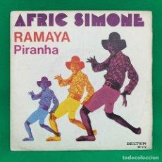 Discos de vinilo: AFRIC SIMONE RAMAYA PIRANHA -SINGLE VG+. Lote 195105912