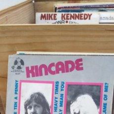 Discos de vinilo: KINCADE DREANS ARE TEN A PENNY. Lote 195107146