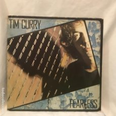 Discos de vinilo: TIM CURRY ‎– FEARLESS. Lote 195108095