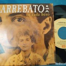 Discos de vinilo: ARREBATO / EN CADA BESO (SINGLE PROMO 1992). Lote 195111597