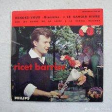 Discos de vinilo: RICET BARRIER - RENDE-VOUS - SUR LES BORDS DE LA LOIRE / LE SAVOIR-VIVRE Y DOS CANCIONES - EP 1961. Lote 195111701