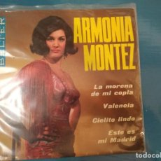 Discos de vinilo: ARMONIA MONTEZ. - LA MORENA DE MI COPLA / VALENCIA / CIELITO LINDO / ESTE ES MI MADRID. Lote 195112456