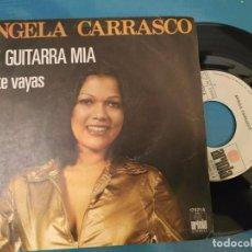 Discos de vinilo: ANGELA CARRASCO - OYE GUITARRA MIA. Lote 195113022