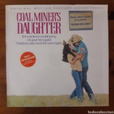 Discos de vinilo: QUIERO SER LIBRE (COAL MINER'S DAUGHTER) SISSY SPACEK, BEVERLY D'ANGELO. Lote 195113161