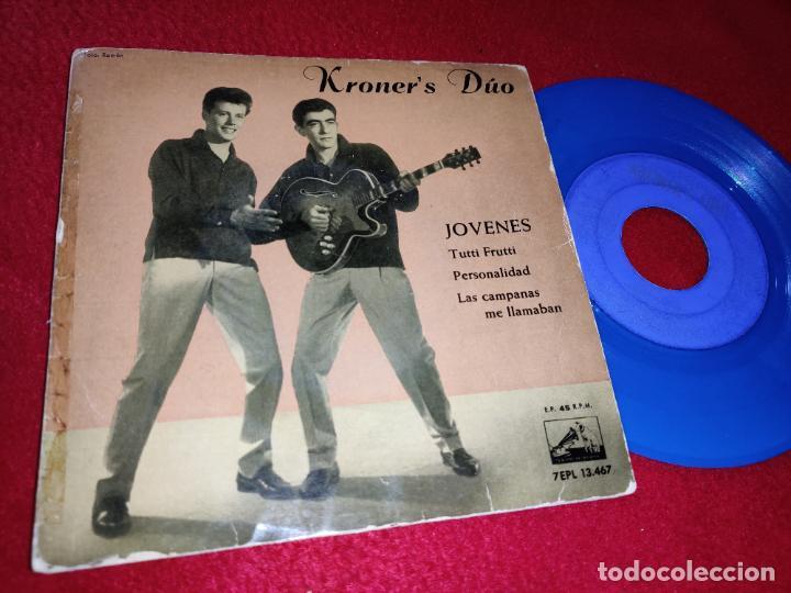 KRONER'S DUO JOVENES/TUTTI FRUTTI/PERSONALIDAD/LAS CAMPANAS ME LLAMABAN EP 1960 VINILO AZUL (Música - Discos de Vinilo - EPs - Grupos Españoles 50 y 60)