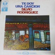 Discos de vinilo: SILVIO RODRIGUEZ - TE DOY UNA CANCIÓN - CANTAUTOR Y POETA CUBANO - EDICIÓN ESPAÑOLA 1976 - B. ESTADO. Lote 195114418