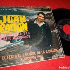 Discos de vinilo: JUAN RAMON A LA PLAYA VAS/CUATRO MUCHACHOS 7'' SINGLE 1967 RCA VICTOR BENIDORM. Lote 195114435