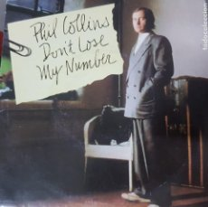 Discos de vinilo: PHIL COLLINS - DON'T LOSE MY NUMBER - POP ROCK - EDICIÓN ESPAÑOLA 1985 BUEN ESTADO. Lote 195118038