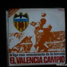 Discos de vinilo: EL VALENCIA CAMPIO - LA LIGA MAS EMOCIONANTE DEL MUNDO - NUEVO PORTADA Y DISCO NO SE APUESTO NUNCA. Lote 195127006