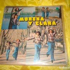 Discos de vinilo: MORENA Y CLARA. DISCOPHON, 1976 . IMPECABLE (#). Lote 195128475