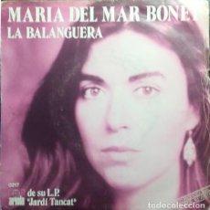 Discos de vinilo: MARIA DEL MAR BONET – ESTROFA AL VENT / LA BALANGUERA - SINGLE PROMO SPAIN 1981. Lote 195130333