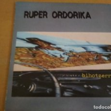Discos de vinilo: RUPER ORDORIKA BIHOTZERREAK LP 1985 INSERTO. Lote 195133552