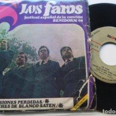 Discos de vinilo: LOS FAROS - ILUSIONES PERDIDAS / NOCHES DE BLANCO SATEN . SG.. Lote 195133842