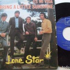 Discos de vinilo: LONE STAR - ES MI VIDA / BRING A LITTLE SUNSHINE SG .. Lote 195134530