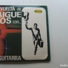Discos de vinilo: MIGUEL RIOS - LA VUELTA DE MIGUEL RIOS . DOBLE SINGLE .PORTADA ABIERTA . Lote 195135097
