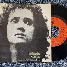 Discos de vinilo: ROBERTO CARLOS - POR AMOR / AHORA YO SE. SINGLE EDITADO POR CBS. AÑO 1.972. Lote 195138781