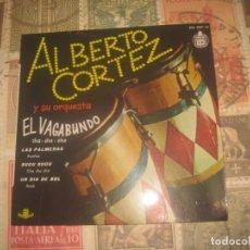 Discos de vinilo: ALBERTO CORTEZ Y SU ORQUESTA. EL VAGABUNDO (HISPAVOX ESPAÑA 1960) - OG ESPAÑA SIN SEÑALES DE USO. Lote 195141047