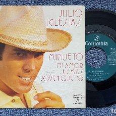 Discos de vinilo: JULIO IGLESIAS - MINUETO / MI AMOR ES MAS JOVEN QUE YO. EDITADO POR COLUMBIA. AÑO 1.973. Lote 195144175