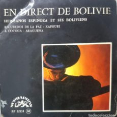 Discos de vinilo: RARO EP CHECOSLOVAQUIA - HERMANOS ESPINOZA Y SUS BOLIVIANOS - EN DIRECT DE BOLIVIE - SUPRAHON. Lote 195145563
