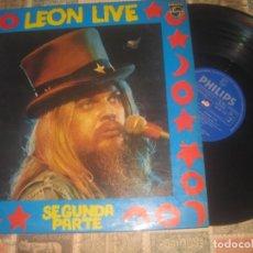 Discos de vinilo: LEON RUSSELL LIVE SEGUNDA PARTE (1974 PHILIPS) OG ESPAÑOLA. Lote 195147678