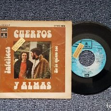 Discos de vinilo: CUERPOS Y ALMAS - INFELICES / NO LO QUIERO ASÍ. PROMOCIONAL.EDITADO POR EMI. AÑO 1.972. Lote 195152250