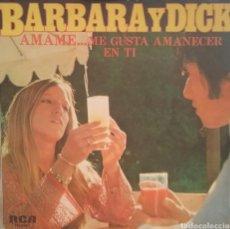 Discos de vinilo: BÁRBARA Y DICK. SINGLE PROMOCIONAL. SELLO RCA VÍCTOR. EDITADO EN ESPAÑA. AÑO 1978. Lote 195152317