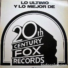 Discos de vinilo: LO ÚLTIMO Y LO MEJOR DE 20TH CENTURY FOX RECORDS. Lote 195153482