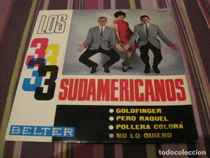 EP LOS 3 SUDAMERICANOS GOLDFINGER BELTER 51537 JAMES BOND COVER 007 (Música - Discos de Vinilo - EPs - Grupos Españoles 50 y 60)