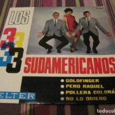 Discos de vinilo: EP LOS 3 SUDAMERICANOS GOLDFINGER BELTER 51537 JAMES BOND COVER 007. Lote 195157207
