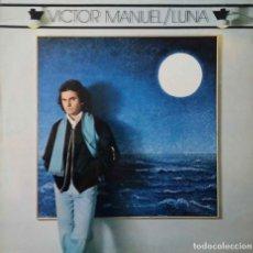 Discos de vinilo: VICTOR MANUEL. LUNA. LP CON FUNDA INTERIOR CON LETRAS. Lote 195159718