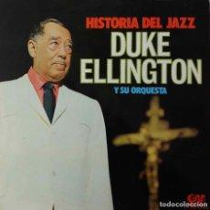 Discos de vinilo: DUKE ELLINGTON Y SU ORQUESTA. HISTORIA DEL JAZZ. LP ESPAÑA. Lote 195159968