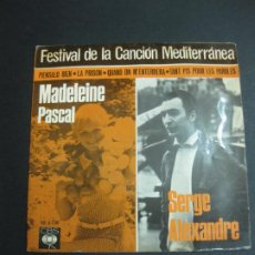 Discos de vinilo: FESTIVAL DE LA CANCION MEDITERRANEA 1966. J.Mª PLANES - JEAN DANIEL-MADELEINE PASCAL - SERGE ALEXAND. Lote 195165837