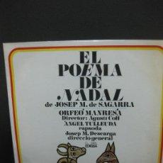 Discos de vinilo: EL POEMA DE NADAL DE JOSEP M. DE SAGARRA. ORFEO MANRESA. LP EDIGSA 1967.. Lote 195168901