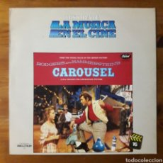 Discos de vinilo: CARRUSEL (CAROUSEL) RODGERS AND HAMMERSTEIN. Lote 195169343