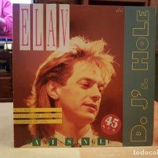 Discos de vinilo: MAXI SINGLE ELAV D JS HOLE 45RPM BUEN ESTADO. Lote 195179857