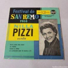 Discos de vinilo: NILLA PIZZI - FESTIVAL DE SAN REMO 1958 - EN EL AZUL DEL CIELO - LA YEDRA - AMAR A OTRO .... Lote 195182637