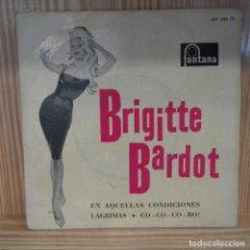 Discos de vinilo: BROGITTE BARDOT EN AQUELLAS CONDICIONES . Lote 195183007