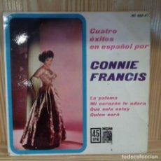 Discos de vinilo: CONNIE FRANCIS CUATRO ÉXITOS EN ESPAÑOL . Lote 195185920