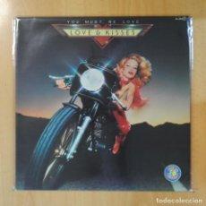 Discos de vinilo: LOVE & KISSES - YOU MUST BE LOVE - LP. Lote 195186066