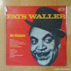 Discos de vinilo: FATS WALLER - AINT´ MISBEHAVIN - LP. Lote 195186230