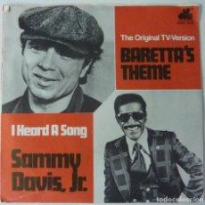 Discos de vinilo: SAMMY DAVIS J.R. // BARETTA'S THEME // 1976 // SINGLE. Lote 195186925