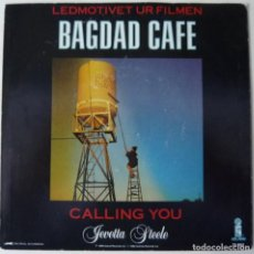 Discos de vinilo: BAGDAD CAFE // CALLING YOU // 1988 // SINGLE. Lote 195187428