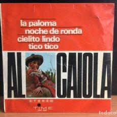 Discos de vinilo: AL CAIOLA - LA PALOMA (EP) (TIME RECORDS, VERGARA) 293 SXC (D:VG+). Lote 195192400