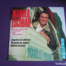 Discos de vinilo: MANOLO ESCOBAR EP BELTER 1969 JUICIO DE FALDAS BSO - ME GUSTAN LAS MUJERES - AUTOGRAFO DETRAS - RARO. Lote 195192696